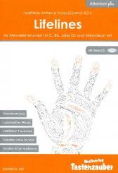 Anton, Matthias: Lifelines (+CD) für Melodieinstrumente in C, Bb oder Eb und Akkordeon Mll, Partitur