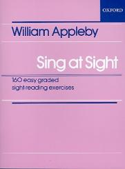Appleby, William: Sing at Sight 160 easy graded sight-reading exercises