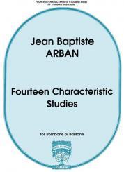 Arban, Jean Baptiste: 14 characteristic Studies for trombone (baritone)