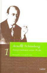 Arnold Schönberg Interpretation seiner Werke Band 1+2 gebunden