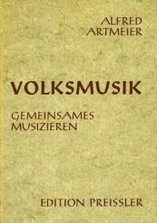 Artmeier, Fred: Volksmusik Gemeinsames Musizieren