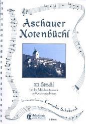 Aschauer Notenbüchl Band 1 für 3 Melodiesintrumente und Gitarre, Spielpartitur