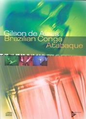 Assis,  Gilson de: Brazilian Conga Atabaque Traditional and modern rhythms from Brazil