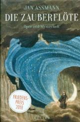 Assmann, Jan: Die Zauberflöte Oper und Mysterium