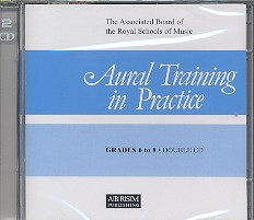 Aural Training  in Practice Grades 6 to 8 2 CD's