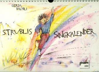 Bächli, Gerda: Strublis Singkalender Monatskalender, Ringbindung