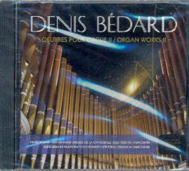 Bédard,  Denis: Oeuvres pour orgue vol.2 CD