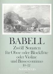 Babell, William: 12 Sonaten Band 4 (Nr.10-12) für Oboe (Blockflöte, Violine) und Bc