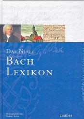 Bach-Handbuch Band 6 Das neue Bach-Lexikon