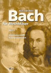 Bach, Johann Sebastian: Bach für Blechbläser Band 1 Instrumentale Kompositionen
