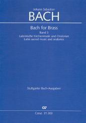 Bach, Johann Sebastian: Bach for Brass Band 3 Messen und Oratorien Trompeten- und Zinkenpartien, in Stimmenpartitur, z.T. mit Pauken