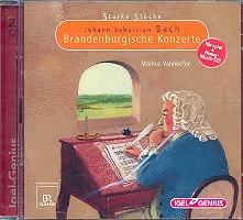 Bach, Johann Sebastian: Brandenburgische Konzerte - Hörspiel und Musik 2 CD's