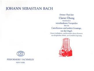 Bach, Johann Sebastian: Clavierübung dritter Theil Faksimile