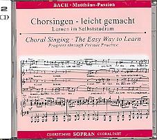 Bach, Johann Sebastian: Matthäus-Passion BWV244 2 CDs Chorstimme Sopran und Chorstimmen, ohne Sopran