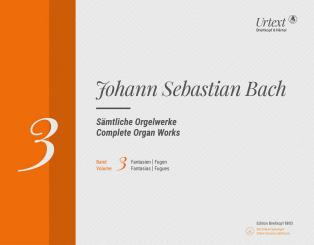 Bach, Johann Sebastian: Sämtliche Orgelwerke Band 3 (+Online-Material) Fantasien und Fugen