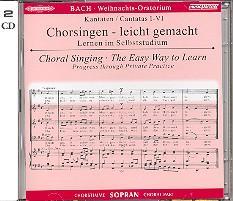 Bach, Johann Sebastian: Weihnachtsoratorium BWV248 Chorstimme Sopran und Chorstimmen, CD ohne Sopran