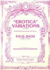 Bach, P.D.Q. alias Schickele, Peter: Erotica Variations for banned instruments and piano