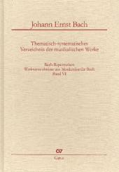 Bach-Repertorium Band 6 Werkverzeichnis von Johann Ernst Bach