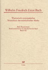 Bach-Repertorium Band 7 Thematisch-systematisches Werkverzeichnis Wilhelm Friedrich Ernst Bach