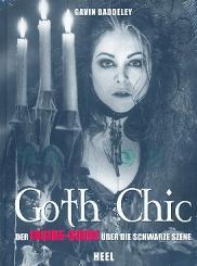 Baddeley, Gavin: Goth Chic Der Inside-Guide über die schwarze Szene