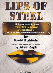 Baldwin, David: Lips of Steel for trombone (baritone bc)