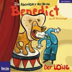 Baltscheit, Martin: Der Löwe CD Die Abenteuer des Herrn Benedict