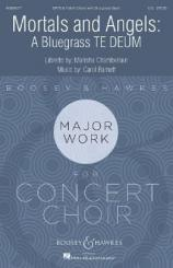 Barnett, Carol: Mortals and Angels for mixed chorus, children's chorus and bluegrass band, vocal score