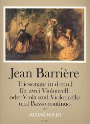 Barriere, Jean-Baptiste: Triosonate d-Moll op.2,2 für 2 Violoncelli (Viola und Violoncello) und BC, Partitur und Stimmen