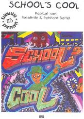 Bartel, Roselinde: School's cool (+CD) Popical, Klavierauszug