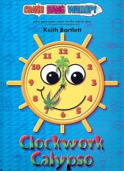 Bartlett, Keith: Clockwork Calypso (+CD) for percussion ensemble and piano, score and parts