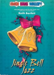 Bartlett, Keith: Jingle Bell Jazz (+CD) for percussion ensemble and piano, score and parts