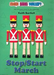 Bartlett, Keith: Stop/Start March (+CD) for percussion ensemble and piano, score and parts