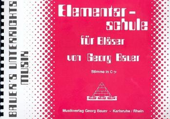 Bauer, Georg: Elementarschule für Bläser Stimme in C Baßschlüssel