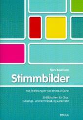 Baumann, Tjark: Stimmbilder 30 Bildkarten für Chor, Gesangs- und Stimmbildungsunterricht