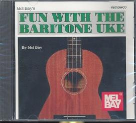 Bay, Mel: Fun with the Baritone Uke CD