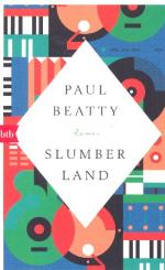 Beatty, Paul: Slumberland Roman broschiert