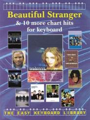 BEAUTIFUL STRANGER AND 10 MORE CHART HITS FOR KEYBOARD, THE EASY KEYBOARD LIBRARY