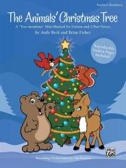 Beck, Andy: The Animals' Christmas Tree for childrens' chorus and instruments