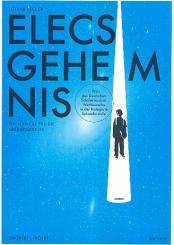 Becker, Lothar: Elecs Geheimnis Schülerheft (Mindestabnahme 10 Exemplare)