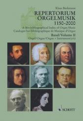 Beckmann, Klaus: Repertorium Orgelmusik 1150-2000 Band 2 Orgel und Instrumente, Bio-Bibliographie