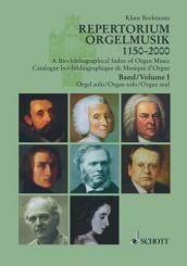 Beckmann, Klaus: Repertorium Orgelmusik Band 1 Orgel solo,  Bio-bibliographischer, Index der Orgelmusik