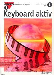 Benthien, Axel: Keyboard aktiv Band 1 (+Online Audio) Die Methode für Keyboard