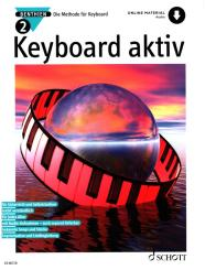 Benthien, Axel: Keyboard aktiv Band 2 (+Online Audio) Die Methode für Keyboard