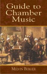 Berber, Melvin: A GUIDE TO CHAMBER MUSIC
