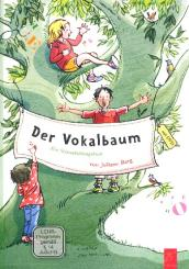 Berg, Juliane: Der Vokalbaum (+DVD) ein Stimmbildungsbuch