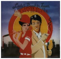 Bergeyk, Ton van: Lulu's back in Town - Hot Guitar Solos CD