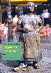 Bergisches Liederbuch Band 1