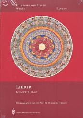 Bingen, Hildegard von: Hildegard von Bingen Werke Band 4 Lieder - Symphoniae