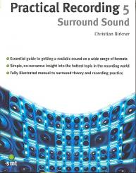 Birkner, Christian: Practical Recording 5 Surround Sound