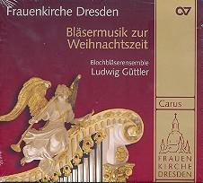 Bläsermusik zur Weihnachtszeit in der Frauenkirche Dresden CD